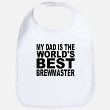 My Dad Is The Worlds Best Brewmaster Bib