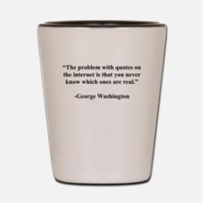 George Washington Internet Quote Shot Glass