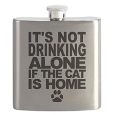 Its Not Drinking Alone If The Cat Is Home Flask