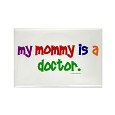 My Mommy Is A Doctor Rectangle Magnet