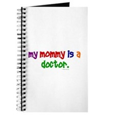 My Mommy Is A Doctor Journal