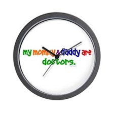 My Mommy & Daddy Are Doctors Wall Clock