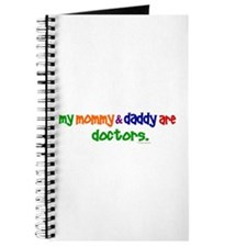 My Mommy & Daddy Are Doctors Journal