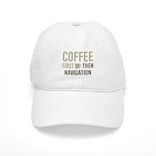 Coffee Then Navigation Baseball Cap