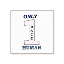 "Unique Human race Square Sticker 3"" x 3"""