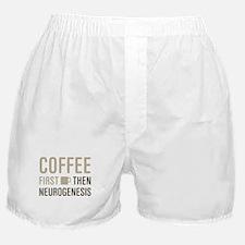 Coffee Then Neurogenesis Boxer Shorts
