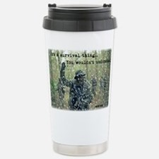 It's a Survival Thing Travel Mug