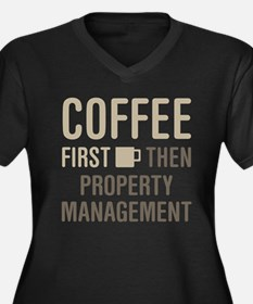 Coffee Then Property Management Plus Size T-Shirt