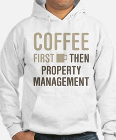 Coffee Then Property Management Hoodie