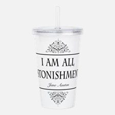 I Am All Astonishment Jane Austen Acrylic Double-w
