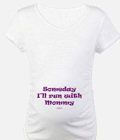 Someday With Mommy PRPL Shirt