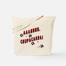 Ahh, chupacabra! Goat sucker Tote Bag