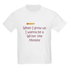 I Wanna Be A Writer T-Shirt