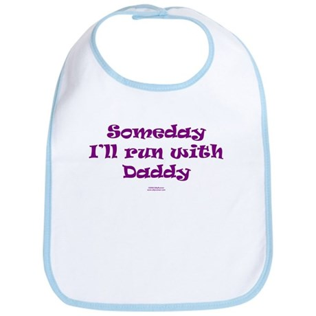 Someday with Daddy Bib