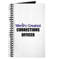 Worlds Greatest CORRECTIONS OFFICER Journal