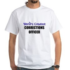 Worlds Greatest CORRECTIONS OFFICER Shirt