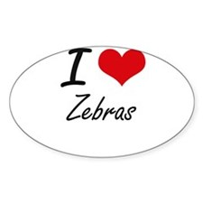 I love Zebras Artistic Design Decal