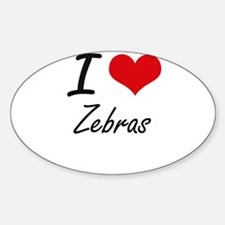 I love Zebras Artistic Design Decal