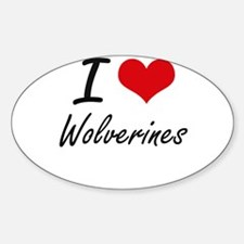 I love Wolverines Artistic Design Decal
