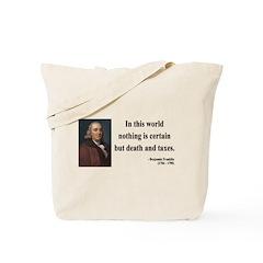 Benjamin Franklin 3 Tote Bag