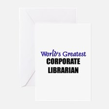 Worlds Greatest CORPORATE LIBRARIAN Greeting Cards