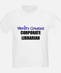 Worlds Greatest CORPORATE LIBRARIAN T-Shirt