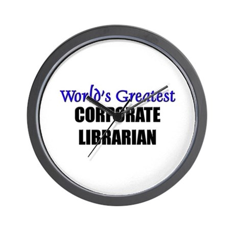 Worlds Greatest CORPORATE LIBRARIAN Wall Clock