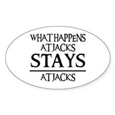 STAYS AT JACK'S Oval Decal
