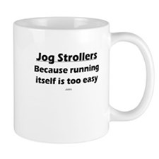 Stroller Running too easy Mug