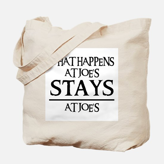 STAYS AT JOE'S Tote Bag
