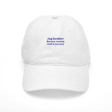 Stroller Running too easy NAV Baseball Cap