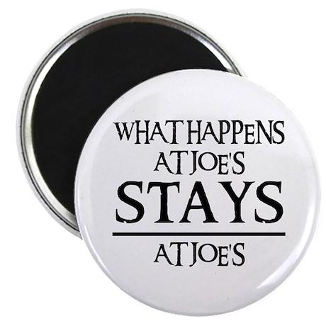 "STAYS AT JOE'S 2.25"" Magnet (100 pack)"