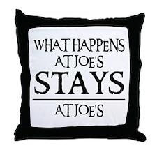 STAYS AT JOE'S Throw Pillow
