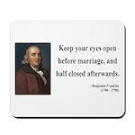Benjamin Franklin 6 Mousepad