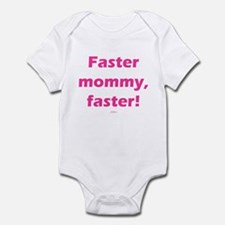 Faster mommy faster PINK Infant Bodysuit
