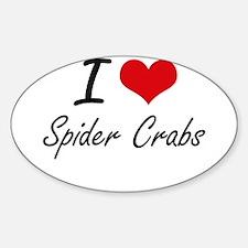 I love Spider Crabs Artistic Design Decal