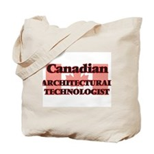 Canadian Architectural Technologist Tote Bag