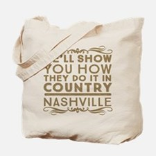 Nashville How We Do It In Country Tote Bag