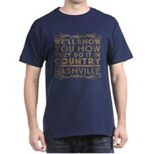Nashville How We Do It In Country T-Shirt