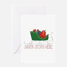 Santa Stops Here Greeting Cards