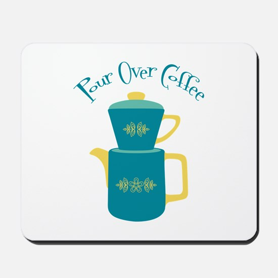 Pour Over Coffee Mousepad