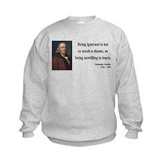 Benjamin Franklin 9 Sweatshirt