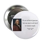 "Benjamin Franklin 10 2.25"" Button"