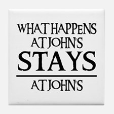 STAYS AT JOHN'S Tile Coaster