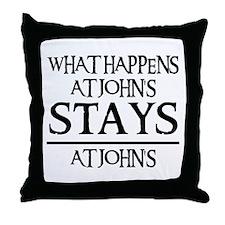 STAYS AT JOHN'S Throw Pillow