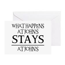 STAYS AT JOHN'S Greeting Card