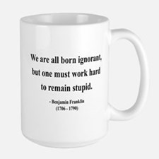 Benjamin Franklin 10 Large Mug