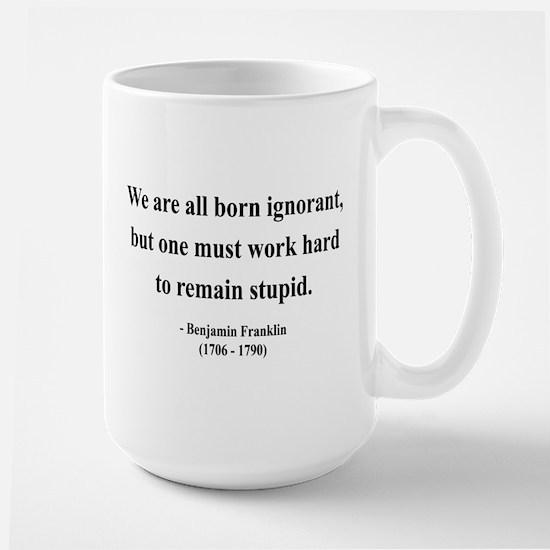 Benjamin Franklin 10 Large Mug
