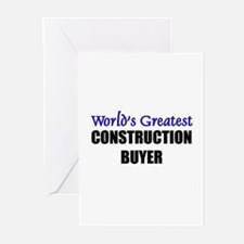 Worlds Greatest CONSTRUCTION BUYER Greeting Cards