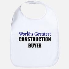 Worlds Greatest CONSTRUCTION BUYER Bib